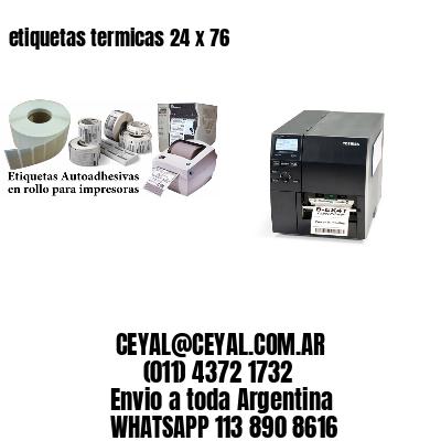 etiquetas termicas 24 x 76