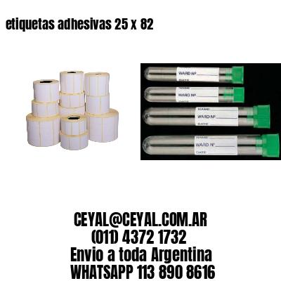 etiquetas adhesivas 25 x 82