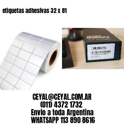 etiquetas adhesivas 32 x 81