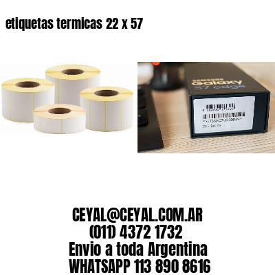 etiquetas termicas 22 x 57