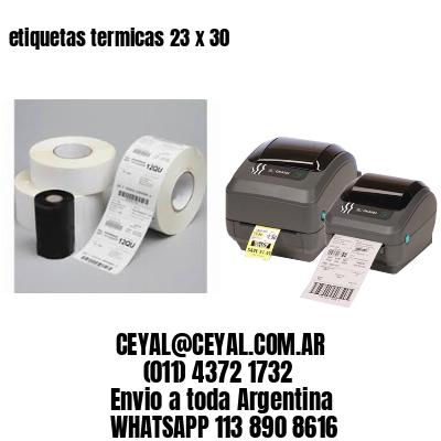etiquetas termicas 23 x 30