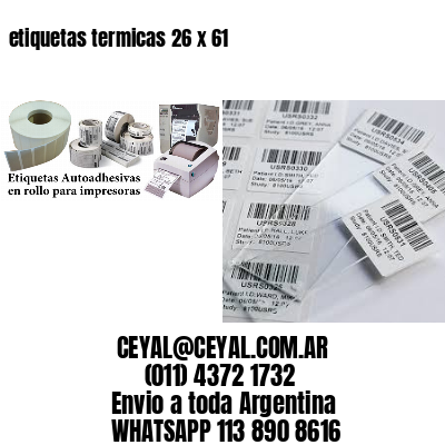 etiquetas termicas 26 x 61