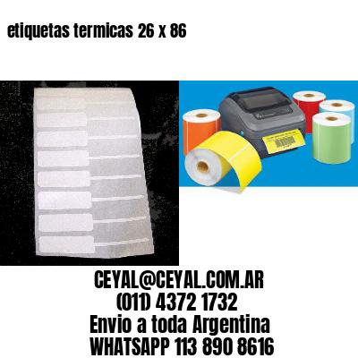 etiquetas termicas 26 x 86
