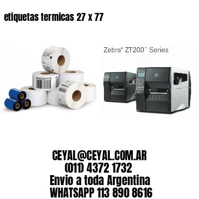 etiquetas termicas 27 x 77