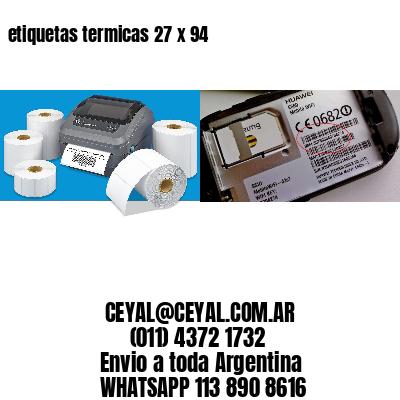 etiquetas termicas 27 x 94