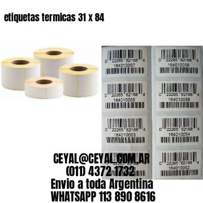 etiquetas termicas 31 x 84