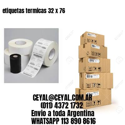 etiquetas termicas 32 x 76