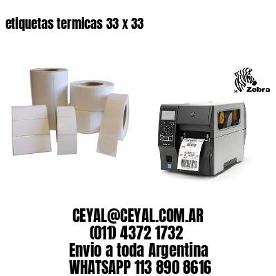 etiquetas termicas 33 x 33