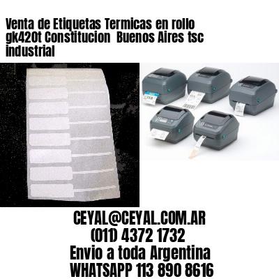 Venta de Etiquetas Termicas en rollo gk420t Constitucion  Buenos Aires tsc industrial
