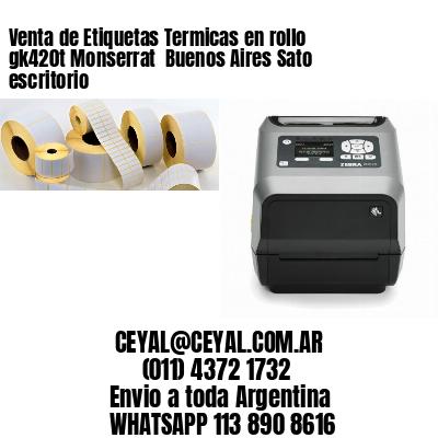 Venta de Etiquetas Termicas en rollo gk420t Monserrat  Buenos Aires Sato escritorio