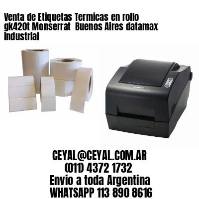 Venta de Etiquetas Termicas en rollo gk420t Monserrat  Buenos Aires datamax industrial