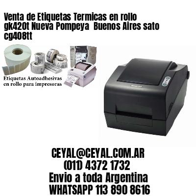 Venta de Etiquetas Termicas en rollo gk420t Nueva Pompeya  Buenos Aires sato cg408tt