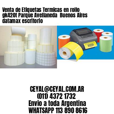 Venta de Etiquetas Termicas en rollo gk420t Parque Avellaneda  Buenos Aires datamax escritorio