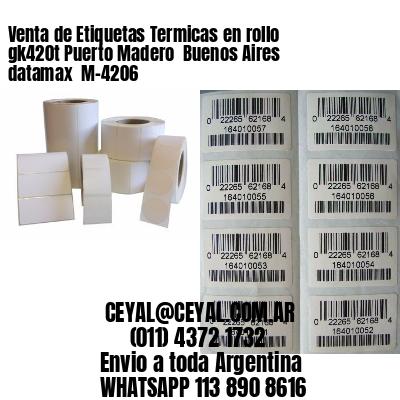 Venta de Etiquetas Termicas en rollo gk420t Puerto Madero  Buenos Aires datamax  M-4206