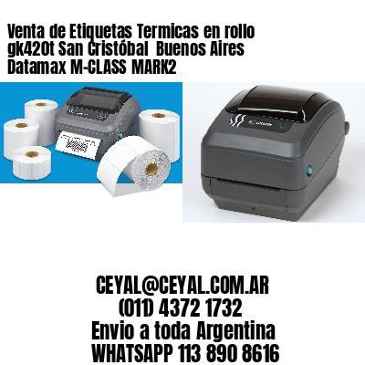 Venta de Etiquetas Termicas en rollo gk420t San Cristóbal  Buenos Aires Datamax M-CLASS MARK2