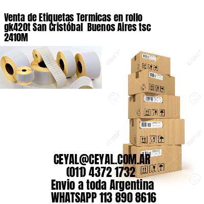 Venta de Etiquetas Termicas en rollo gk420t San Cristóbal  Buenos Aires tsc 2410M