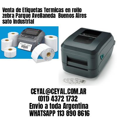 Venta de Etiquetas Termicas en rollo zebra Parque Avellaneda  Buenos Aires sato industrial