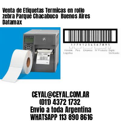 Venta de Etiquetas Termicas en rollo zebra Parque Chacabuco  Buenos Aires Datamax