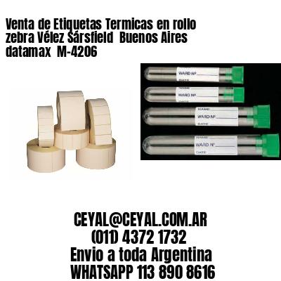 Venta de Etiquetas Termicas en rollo zebra Vélez Sársfield  Buenos Aires datamax  M-4206