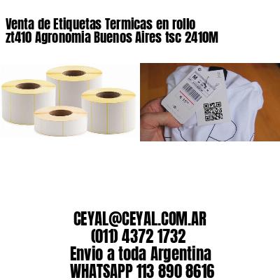 Venta de Etiquetas Termicas en rollo zt410 Agronomia Buenos Aires tsc 2410M
