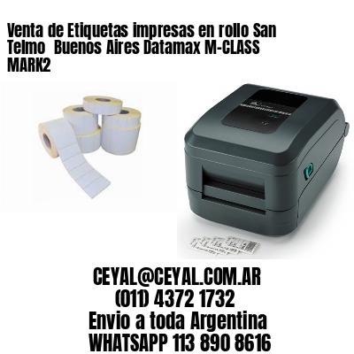 Venta de Etiquetas impresas en rollo San Telmo  Buenos Aires Datamax M-CLASS MARK2
