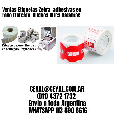 Ventas Etiquetas Zebra  adhesivas en rollo Floresta  Buenos Aires Datamax