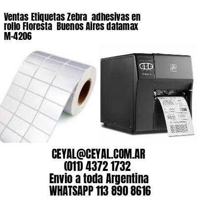 Ventas Etiquetas Zebra  adhesivas en rollo Floresta  Buenos Aires datamax  M-4206