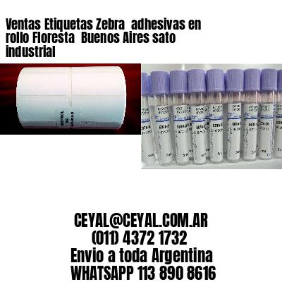 Ventas Etiquetas Zebra  adhesivas en rollo Floresta  Buenos Aires sato industrial