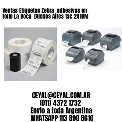 Ventas Etiquetas Zebra  adhesivas en rollo La Boca  Buenos Aires tsc 2410M
