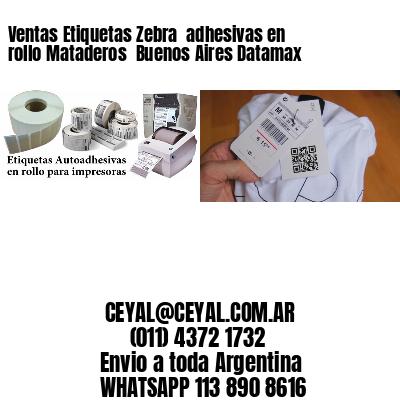 Ventas Etiquetas Zebra  adhesivas en rollo Mataderos  Buenos Aires Datamax