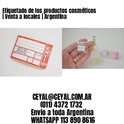 Etiquetado de los productos cosméticos | Venta a locales | Argentina