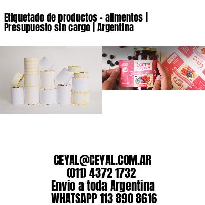 Etiquetado de productos - alimentos   Presupuesto sin cargo   Argentina