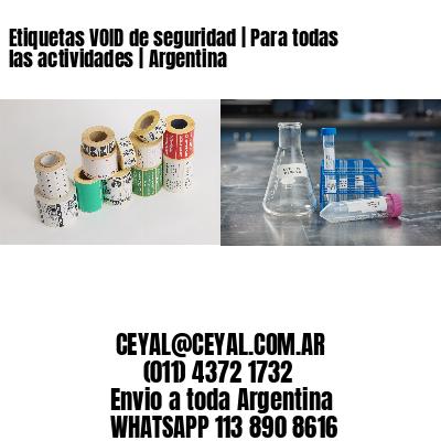 Etiquetas VOID de seguridad   Para todas las actividades   Argentina
