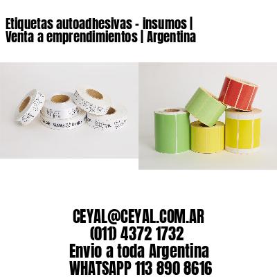 Etiquetas autoadhesivas - insumos   Venta a emprendimientos   Argentina