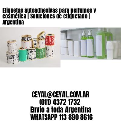 Etiquetas autoadhesivas para perfumes y cosmética   Soluciones de etiquetado   Argentina