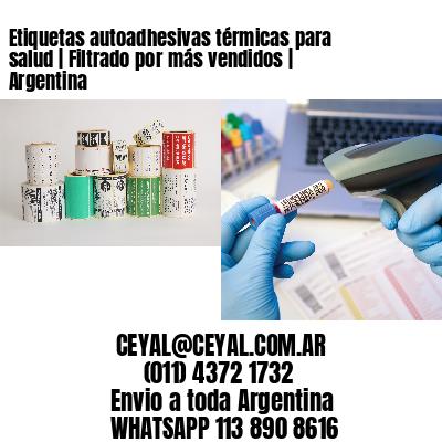 Etiquetas autoadhesivas térmicas para salud   Filtrado por más vendidos   Argentina