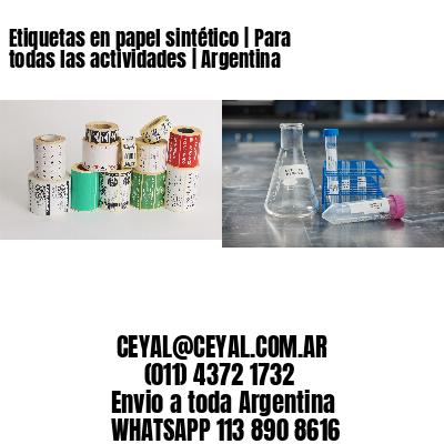 Etiquetas en papel sintético   Para todas las actividades   Argentina