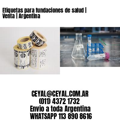 Etiquetas para fundaciones de salud | Venta | Argentina