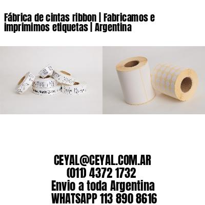 Fábrica de cintas ribbon | Fabricamos e imprimimos etiquetas | Argentina