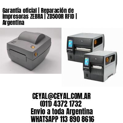 Garantía oficial   Reparación de impresoras ZEBRA   ZD500R RFID   Argentina