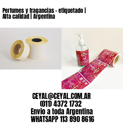 Perfumes y fragancias - etiquetado   Alta calidad   Argentina