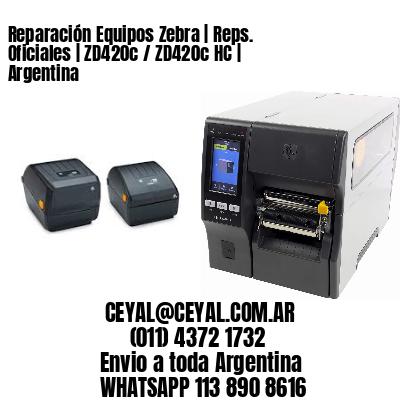 Reparación Equipos Zebra | Reps. Oficiales | ZD420c / ZD420c‑HC | Argentina