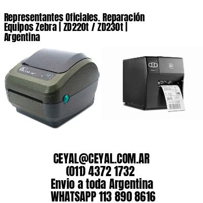Representantes Oficiales. Reparación Equipos Zebra | ZD220t / ZD230t | Argentina