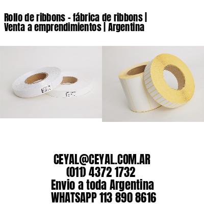 Rollo de ribbons - fábrica de ribbons | Venta a emprendimientos | Argentina
