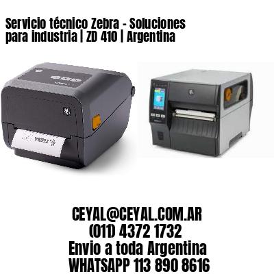 Servicio técnico Zebra - Soluciones para industria   ZD 410   Argentina