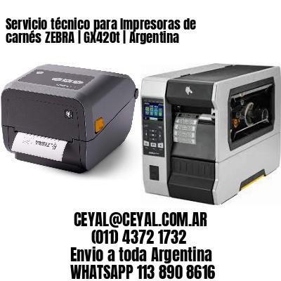 Servicio técnico para Impresoras de carnés ZEBRA | GX420t | Argentina