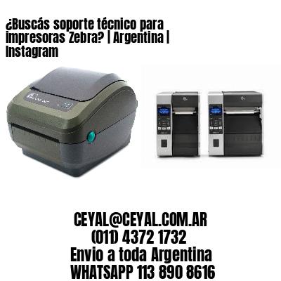¿Buscás soporte técnico para impresoras Zebra? | Argentina | Instagram