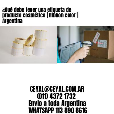 ¿Qué debe tener una etiqueta de producto cosmético | Ribbon color | Argentina
