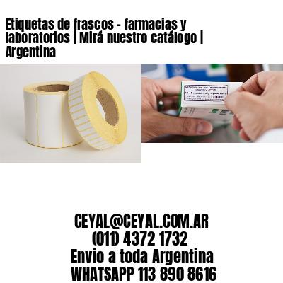 Etiquetas de frascos - farmacias y laboratorios | Mirá nuestro catálogo | Argentina