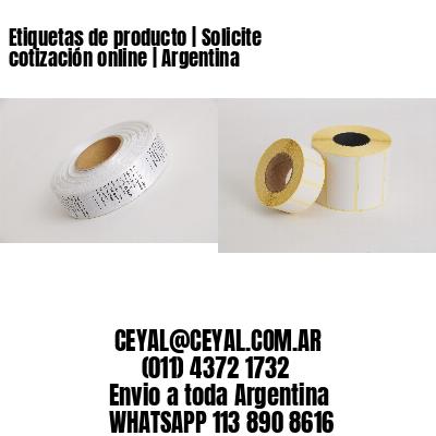 Etiquetas de producto   Solicite cotización online   Argentina